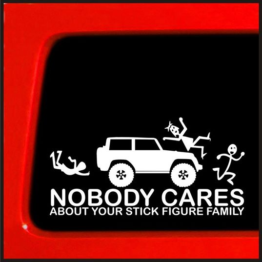 Nobody Cares About Your Stick Family
