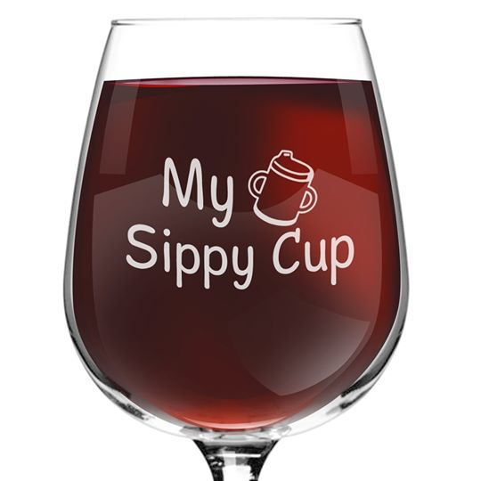 My Sippy Cup Wine Glass